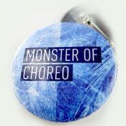 Закатной значок: Monster Of Choreo